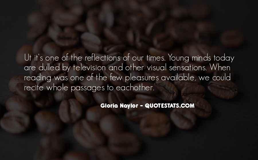 Quotes About Our Reflections #1093296