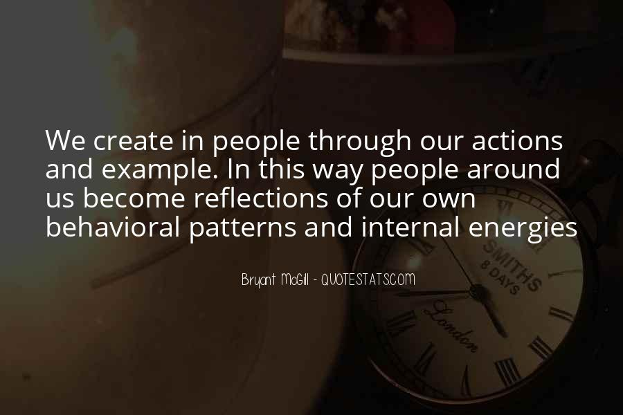 Quotes About Our Reflections #1102640