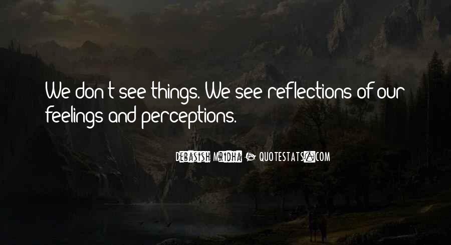 Quotes About Our Reflections #114784