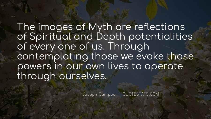 Quotes About Our Reflections #1150768