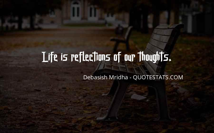 Quotes About Our Reflections #1267006