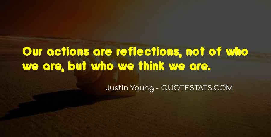 Quotes About Our Reflections #1481897