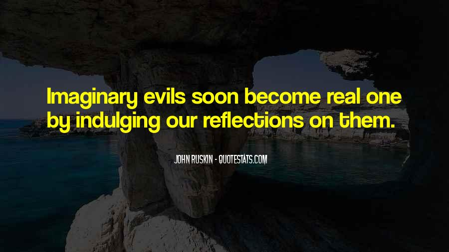 Quotes About Our Reflections #418461