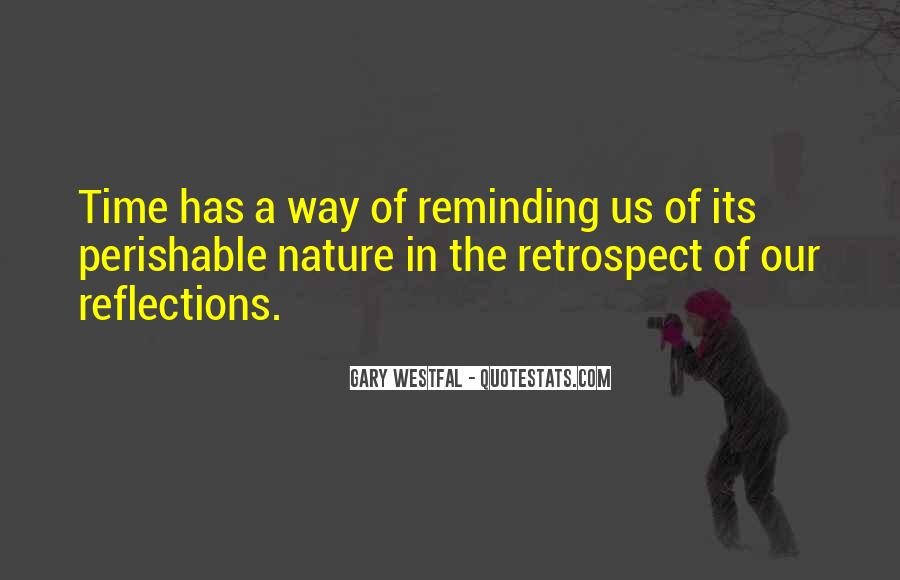 Quotes About Our Reflections #4609