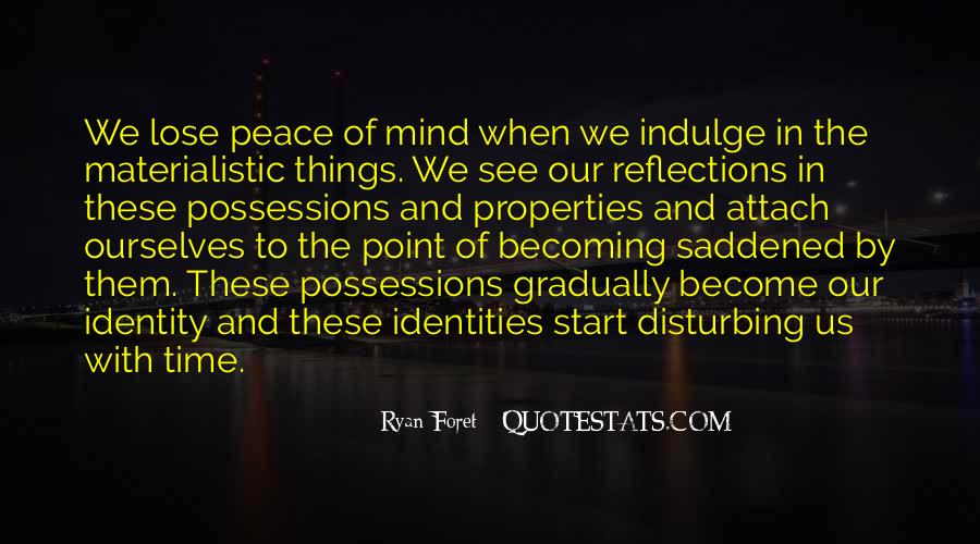 Quotes About Our Reflections #672143