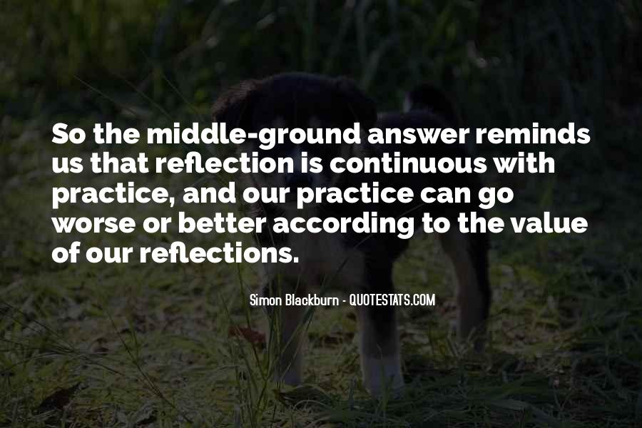 Quotes About Our Reflections #696140
