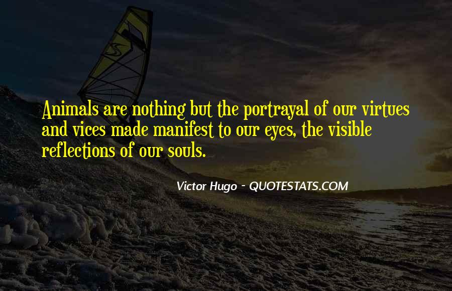 Quotes About Our Reflections #938005
