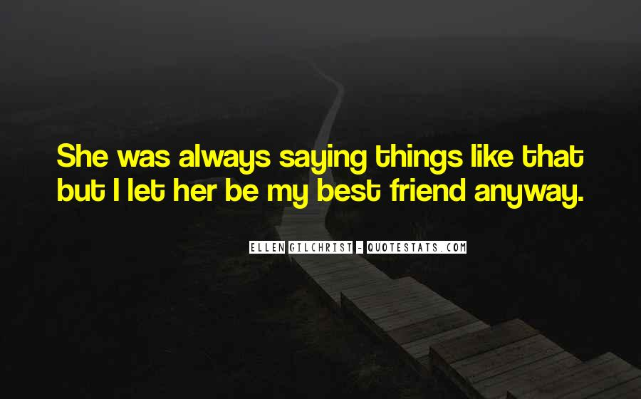 Quotes About Saying Sorry To Your Best Friend #133934
