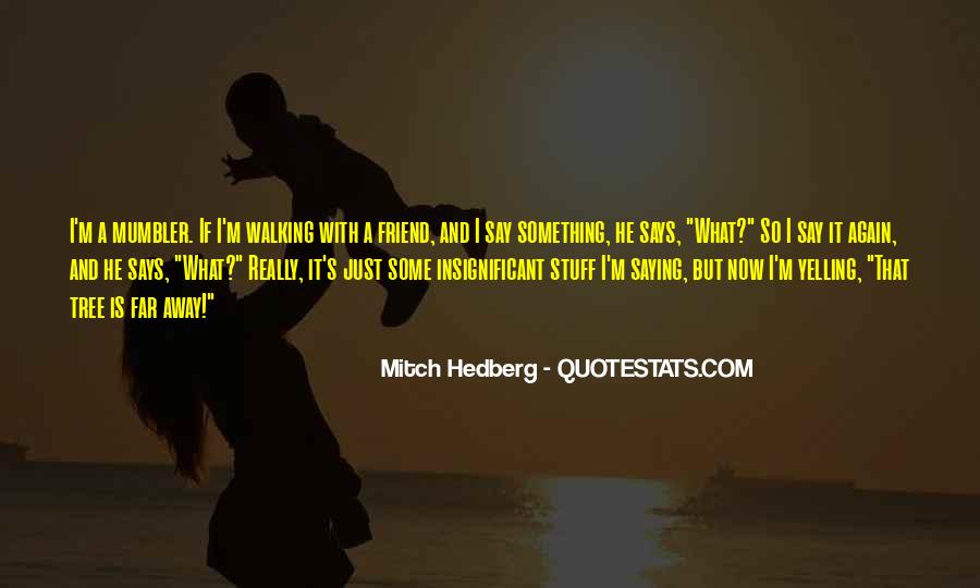 Quotes About Saying Sorry To Your Best Friend #480114