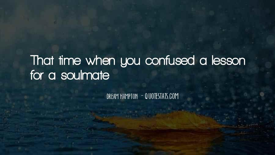 Quotes About Soulmate #255351