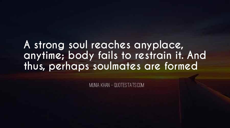 Quotes About Soulmate #397697
