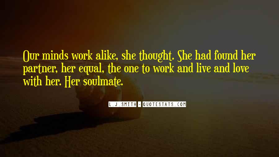 Quotes About Soulmate #488498