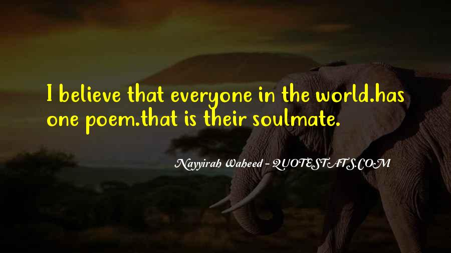 Quotes About Soulmate #488558
