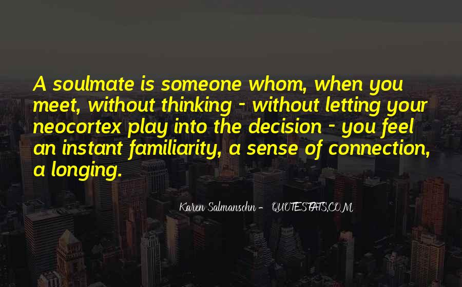 Quotes About Soulmate #518902
