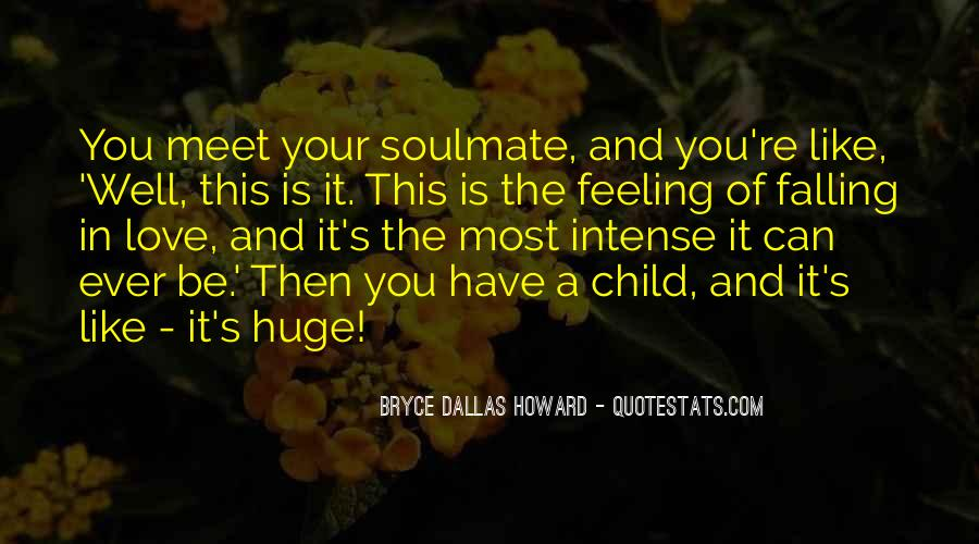 Quotes About Soulmate #685468