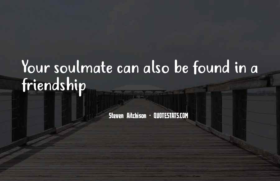 Quotes About Soulmate #698847