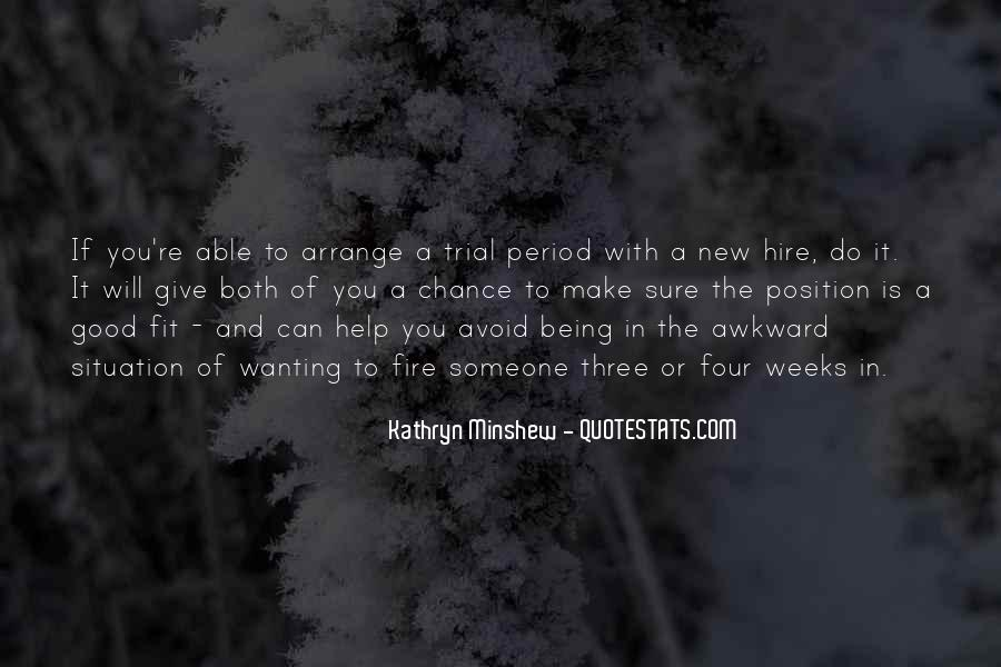 Quotes About Trial By Fire #345854