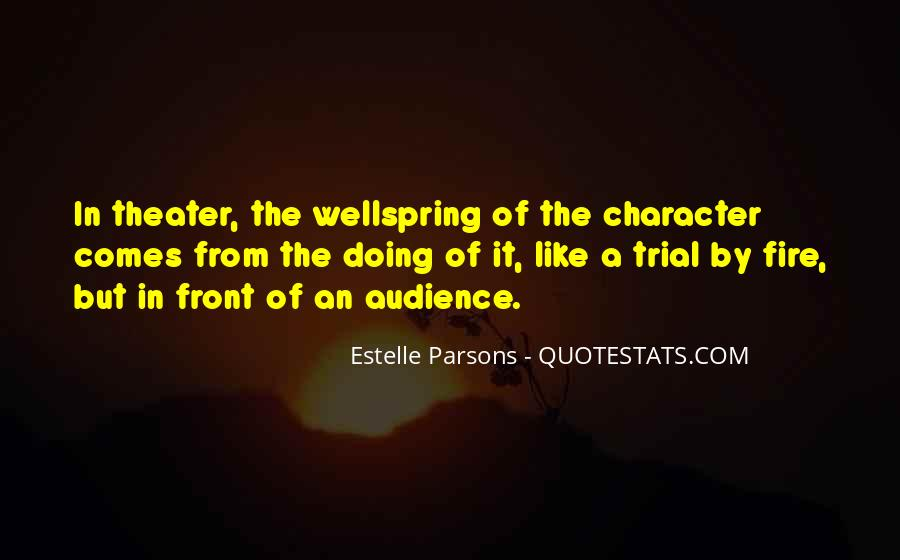 Quotes About Trial By Fire #525655