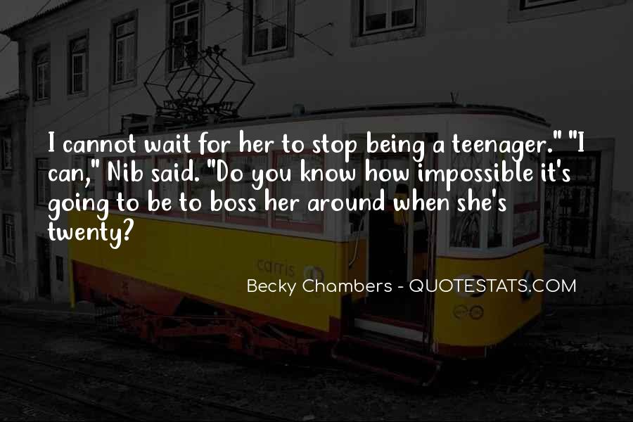 Quotes About Being My Own Boss #1107936