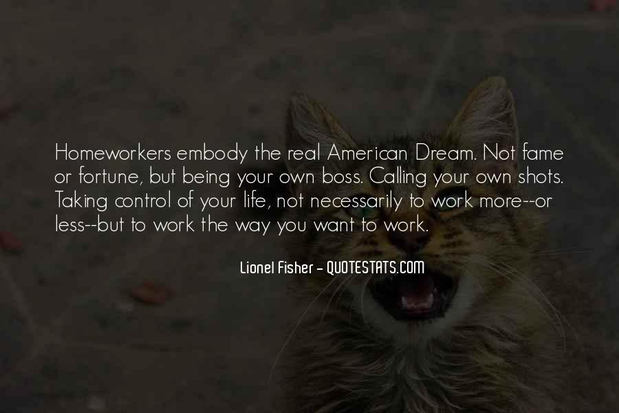 Quotes About Being My Own Boss #514280