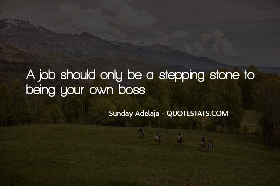 Quotes About Being My Own Boss #967906