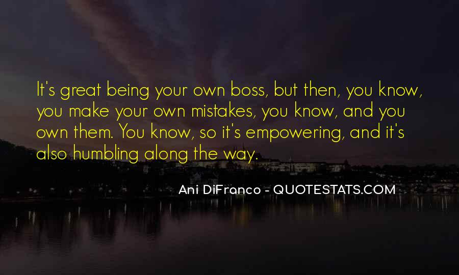 Quotes About Being My Own Boss #996159