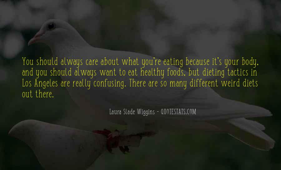Quotes About Eating What You Want #384242