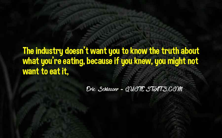 Quotes About Eating What You Want #503246