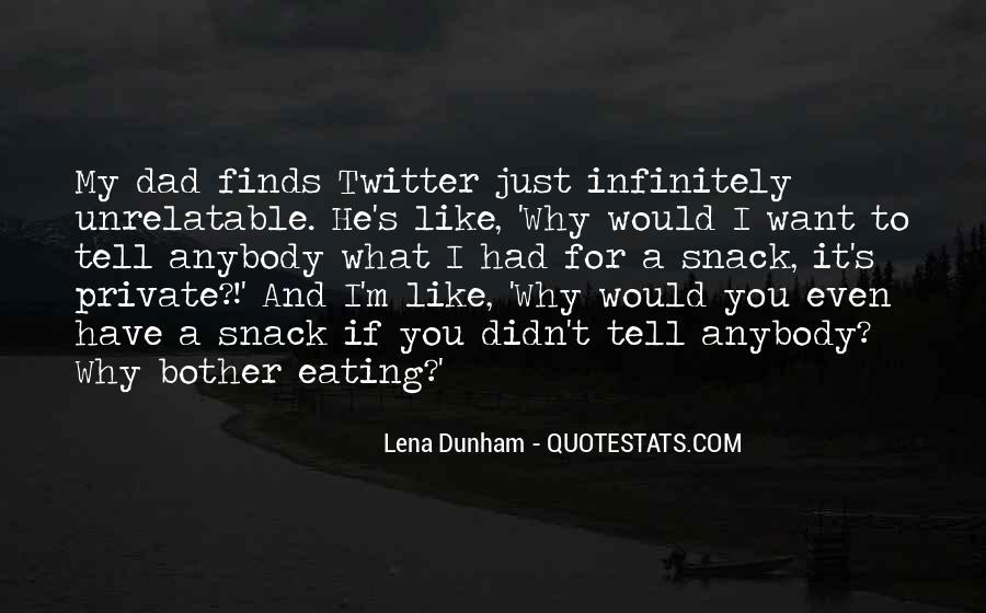 Quotes About Eating What You Want #798155