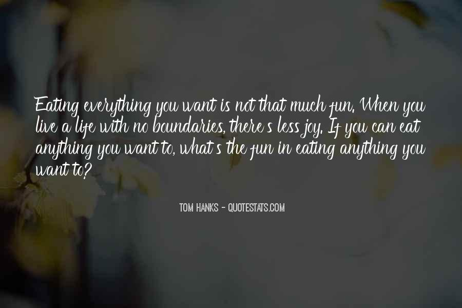 Quotes About Eating What You Want #874739