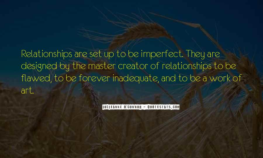 Quotes About Imperfect Relationships #755800