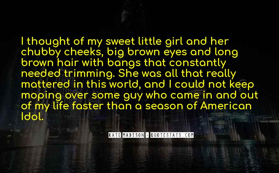 Quotes About A Girl And Her Life #1279652
