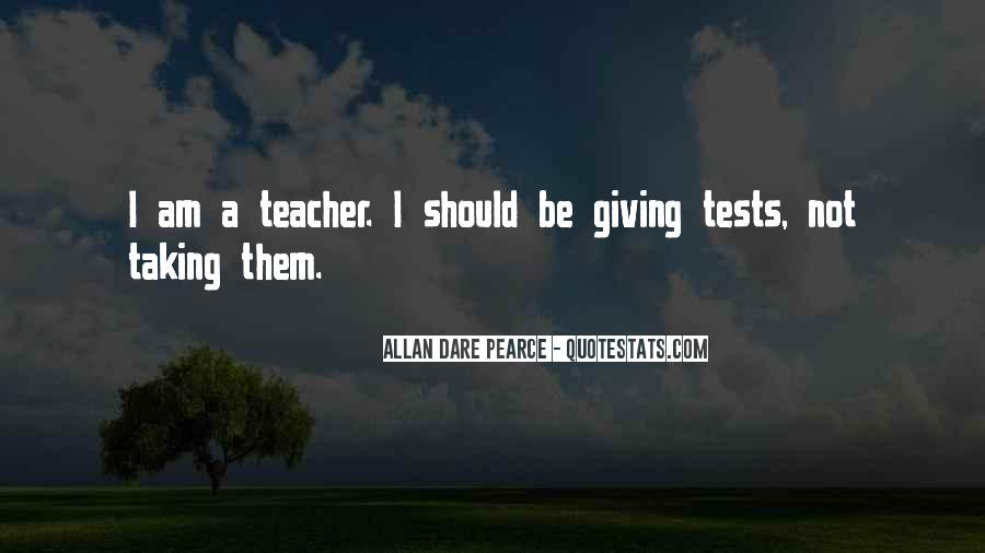 Quotes About Tests Taking #173423