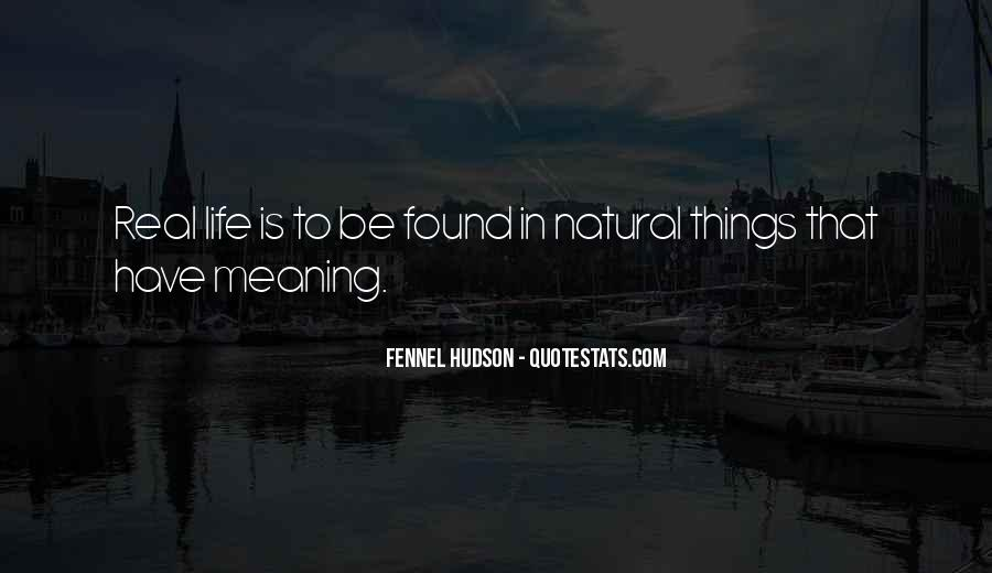 Quotes About Life Nature #58592