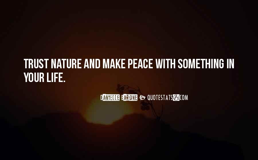 Quotes About Life Nature #77430