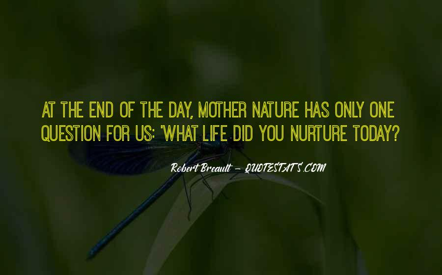 Quotes About Life Nature #80557