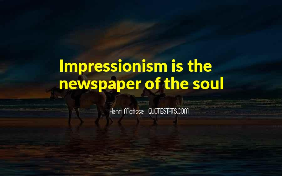Quotes About Impressionism #1041215
