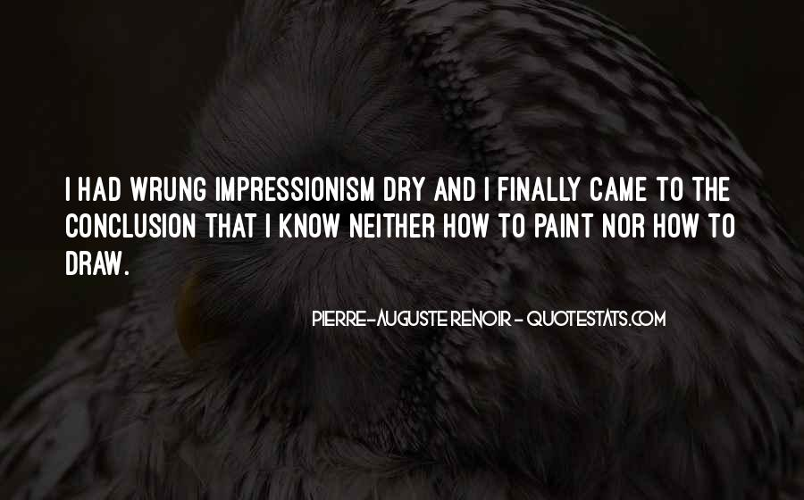 Quotes About Impressionism #1146