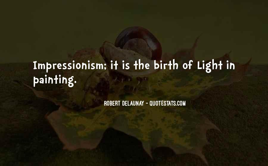 Quotes About Impressionism #206006