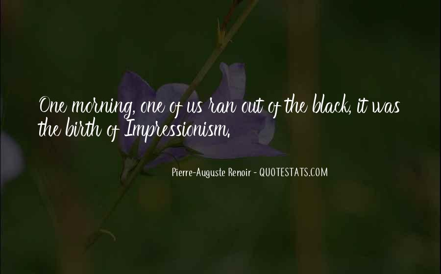 Quotes About Impressionism #240484