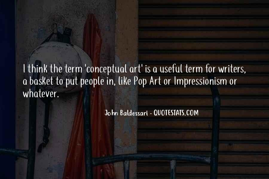Quotes About Impressionism #277236