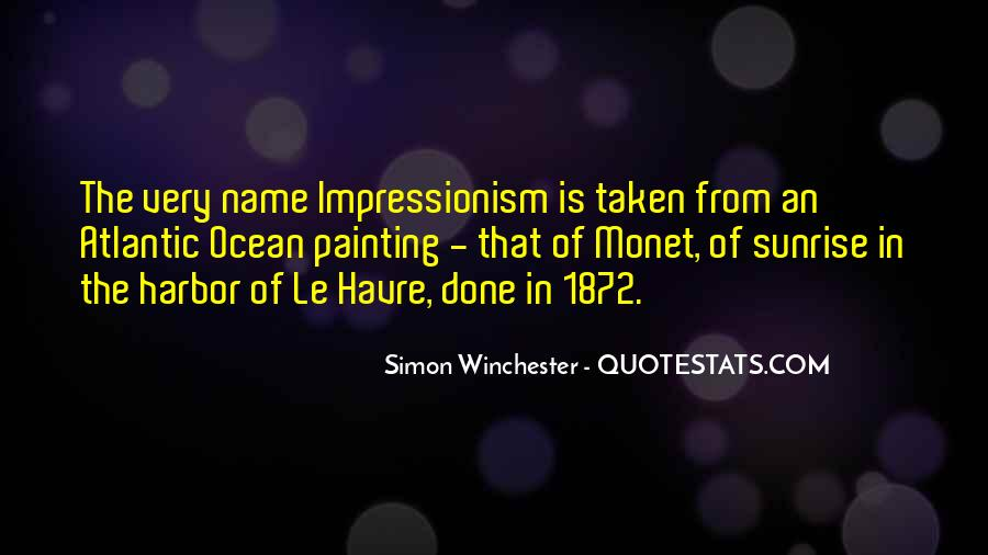 Quotes About Impressionism #322459