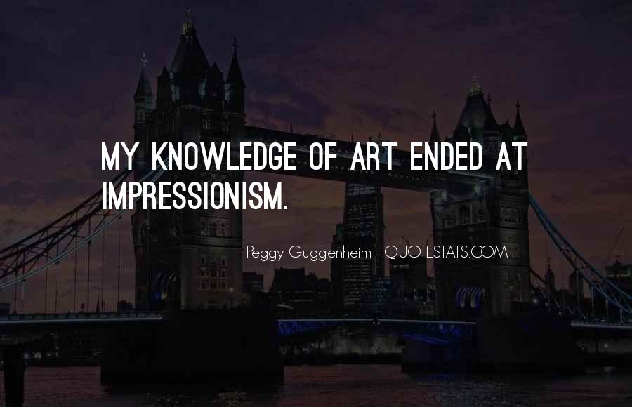 Quotes About Impressionism #347100