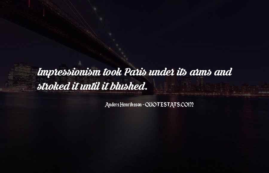 Quotes About Impressionism #626380