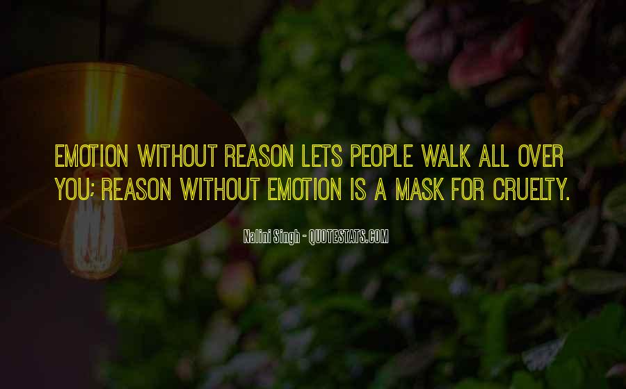 Quotes About Emotion Over Reason #116032