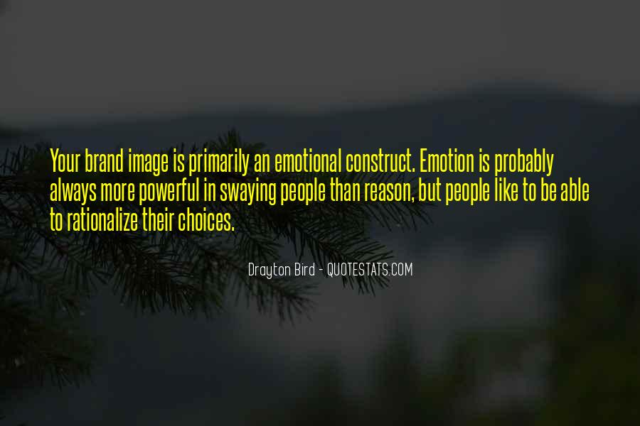 Quotes About Emotion Over Reason #155140