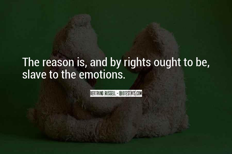 Quotes About Emotion Over Reason #236811