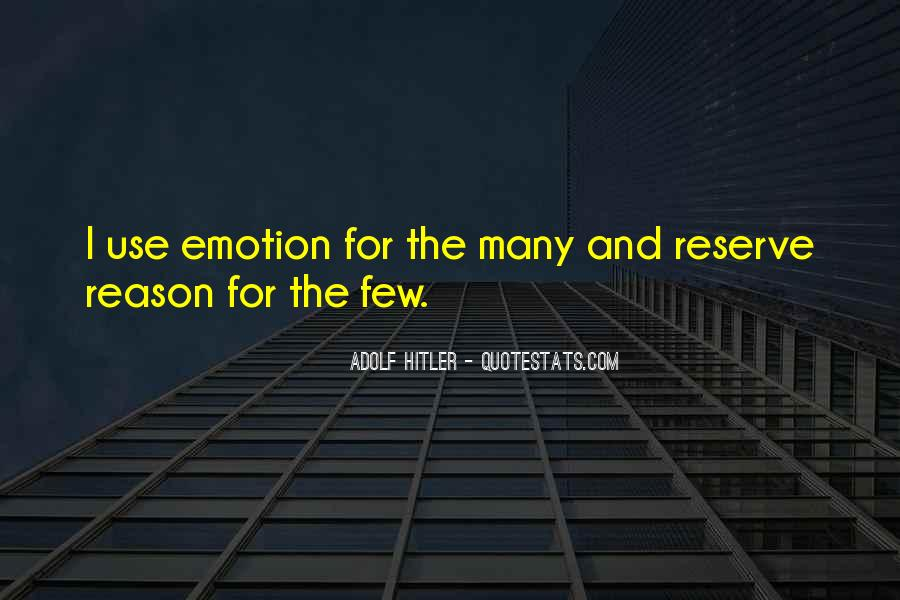Quotes About Emotion Over Reason #313496