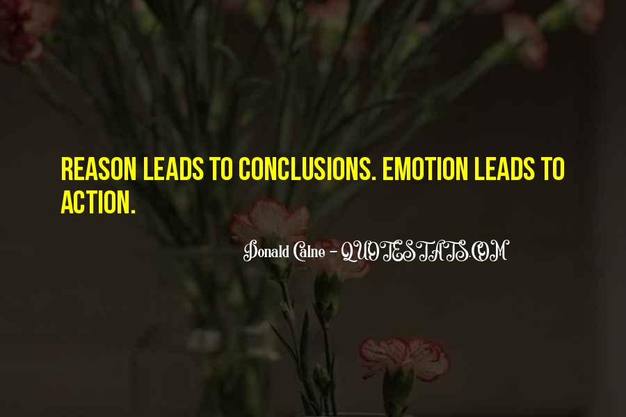 Quotes About Emotion Over Reason #80314