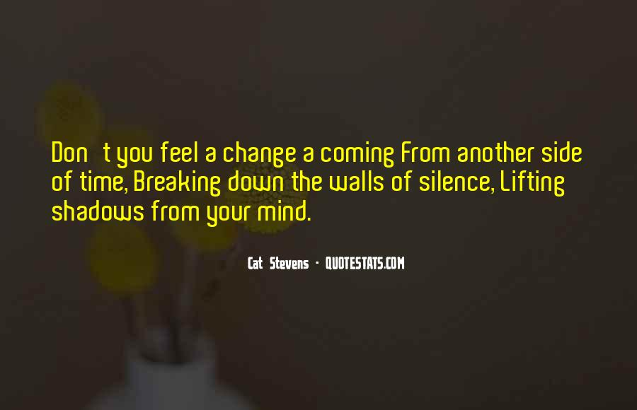 Quotes About Change And Breaking Up #1203825